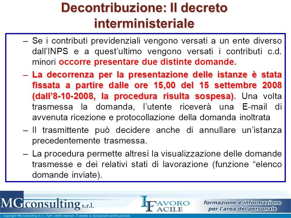 Decontribuzione: Il decreto interministeriale –Se i contributi previdenziali vengono versati a un ente diverso dallINPS e a questultimo vengono versat