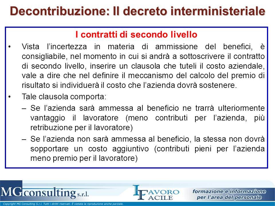 Decontribuzione: Il decreto interministeriale I contratti di secondo livello Vista lincertezza in materia di ammissione del benefici, è consigliabile,