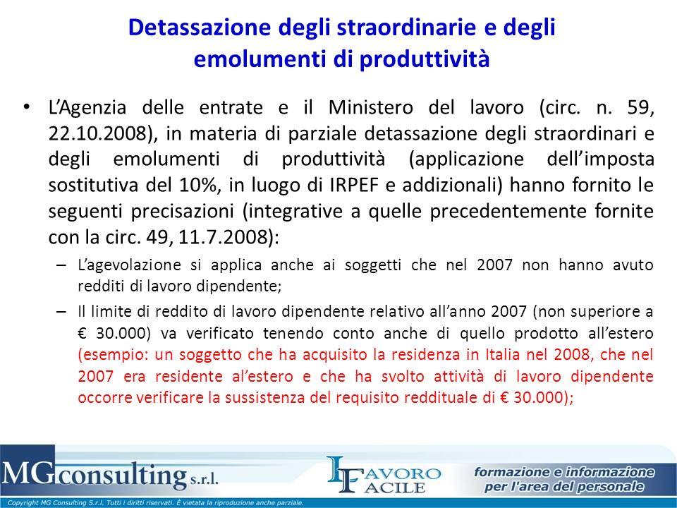 Detassazione degli straordinarie e degli emolumenti di produttività LAgenzia delle entrate e il Ministero del lavoro (circ. n. 59, 22.10.2008), in mat