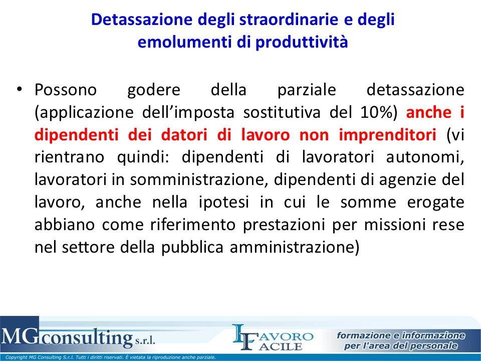Detassazione degli straordinarie e degli emolumenti di produttività Possono godere della parziale detassazione (applicazione dellimposta sostitutiva d