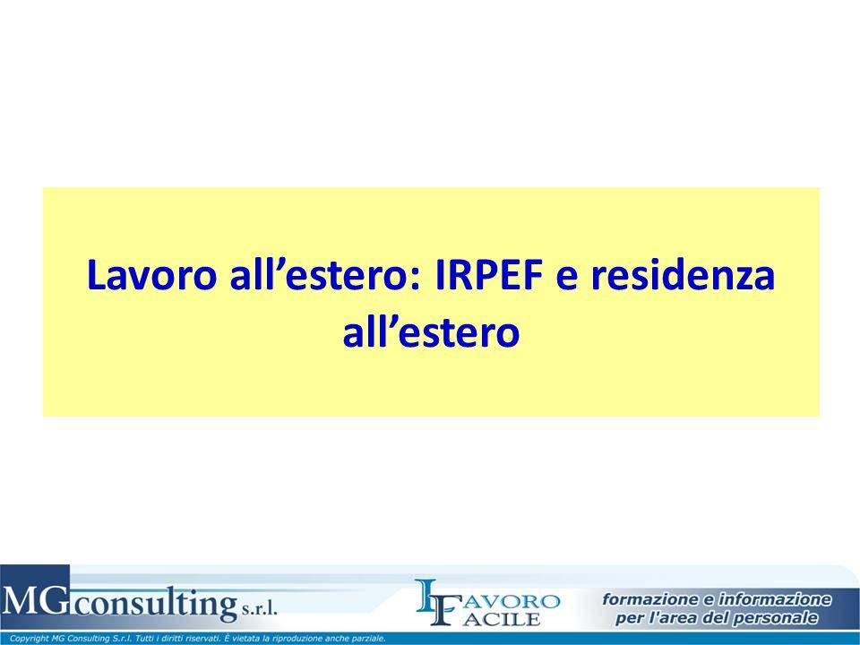 Lavoro allestero: IRPEF e residenza allestero