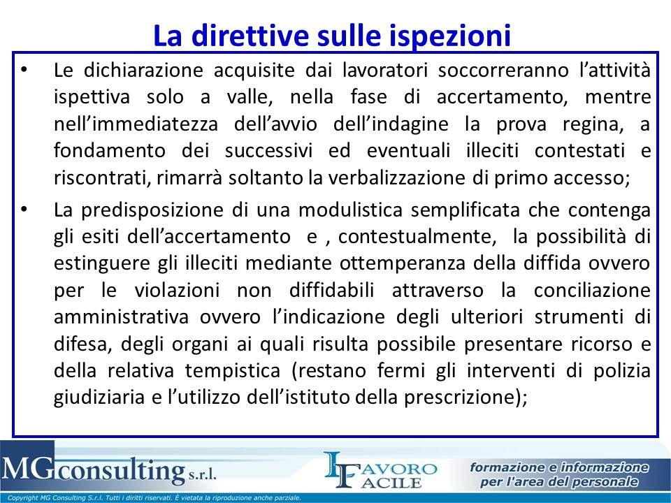La direttive sulle ispezioni Le dichiarazione acquisite dai lavoratori soccorreranno lattività ispettiva solo a valle, nella fase di accertamento, men