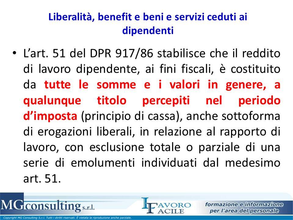 Liberalità, benefit e beni e servizi ceduti ai dipendenti Lart.
