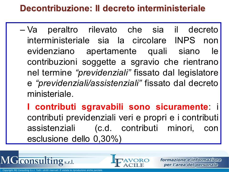 Decontribuzione: Il decreto interministeriale –Va peraltro rilevato che sia il decreto interministeriale sia la circolare INPS non evidenziano apertam