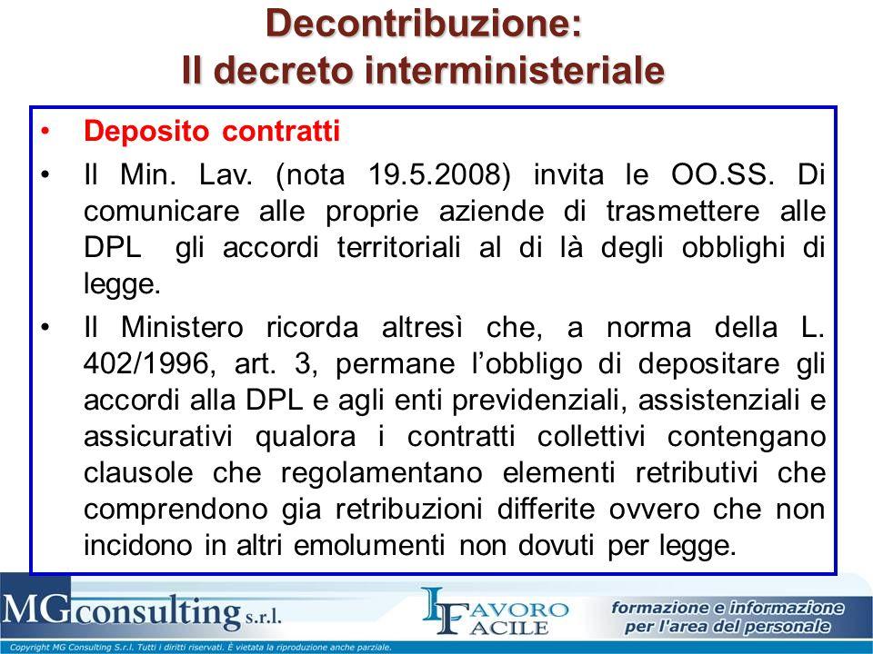 Decontribuzione: Il decreto interministeriale Deposito contratti Il Min. Lav. (nota 19.5.2008) invita le OO.SS. Di comunicare alle proprie aziende di