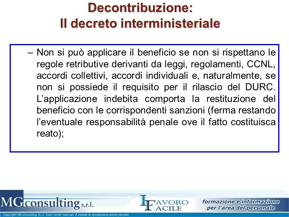 Decontribuzione: Il decreto interministeriale –Non si può applicare il beneficio se non si rispettano le regole retributive derivanti da leggi, regola