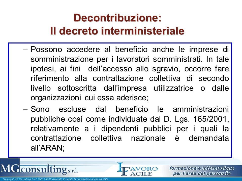 Decontribuzione: Il decreto interministeriale –Possono accedere al beneficio anche le imprese di somministrazione per i lavoratori somministrati.