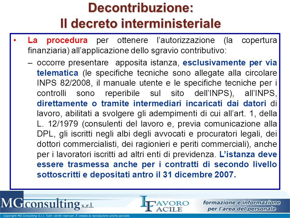 Decontribuzione: Il decreto interministeriale La procedura per ottenere lautorizzazione (la copertura finanziaria) allapplicazione dello sgravio contr