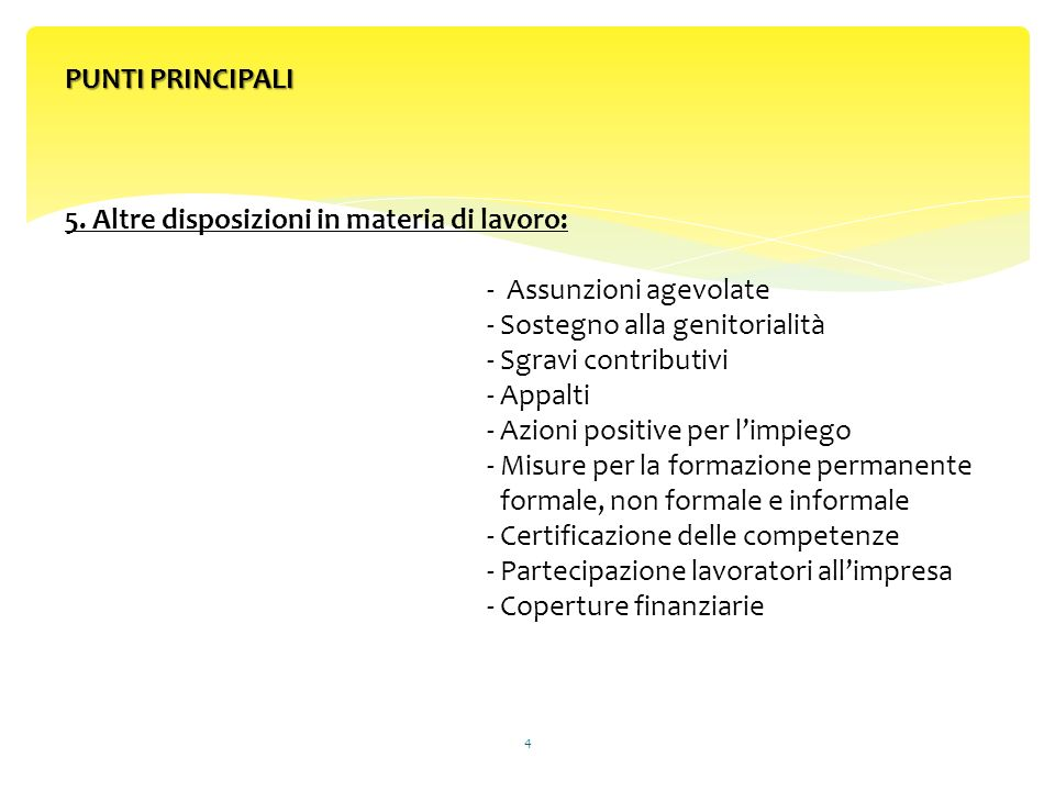 5 RIFORMA DEL LAVORO Legge del 28 giugno 2012 n.92 G.U.