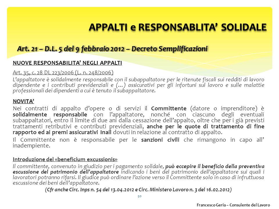NUOVE RESPONSABILITA NEGLI APPALTI Art.35, c. 28 DL 223/2006 (L.