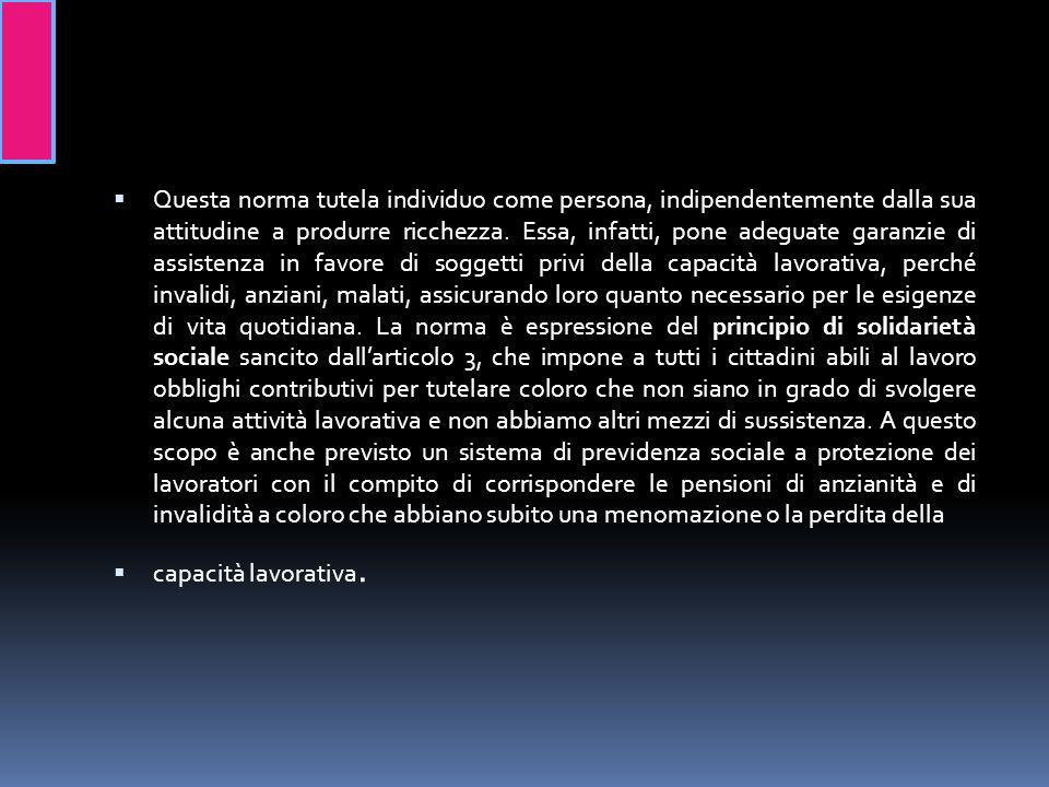 STORIA In Italia, il sistema della previdenza sociale fu istituito nel 1898 con la costituzione della Cassa nazionale di Previdenza la quale era competente in materia di previdenza per l invalidità e la vecchiaia degli operai.