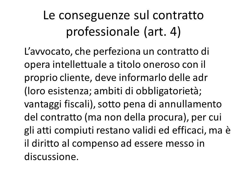 Le conseguenze sul contratto professionale (art.