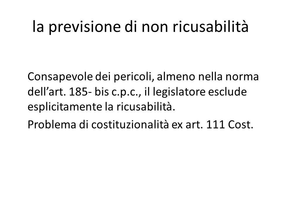 la previsione di non ricusabilità Consapevole dei pericoli, almeno nella norma dellart.