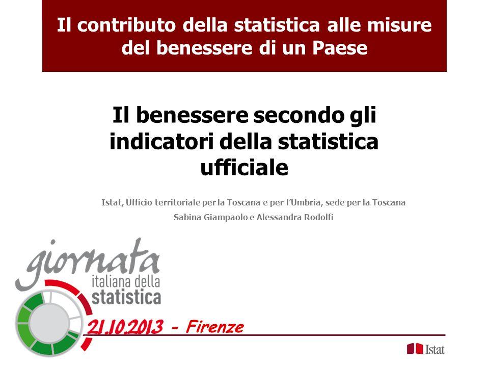 - Firenze Il benessere secondo gli indicatori della statistica ufficiale Istat, Ufficio territoriale per la Toscana e per lUmbria, sede per la Toscana