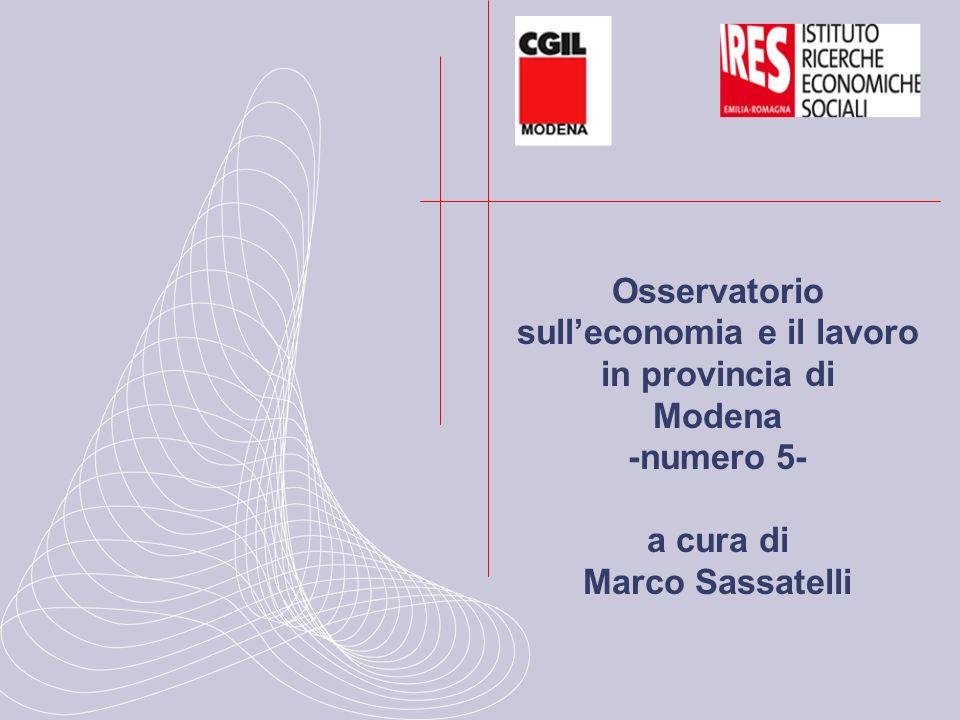Osservatorio sulleconomia e il lavoro in provincia di Modena -numero 5- a cura di Marco Sassatelli