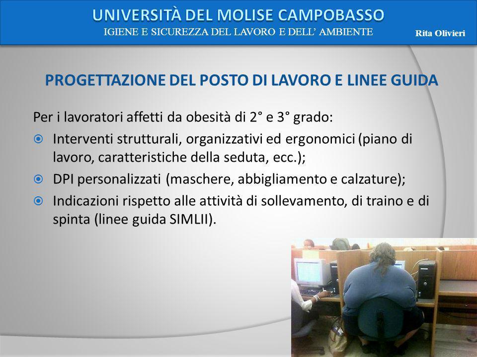 PROGETTAZIONE DEL POSTO DI LAVORO E LINEE GUIDA Per i lavoratori affetti da obesità di 2° e 3° grado: Interventi strutturali, organizzativi ed ergonom