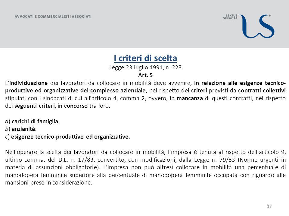 17 I criteri di scelta Legge 23 luglio 1991, n. 223 Art.