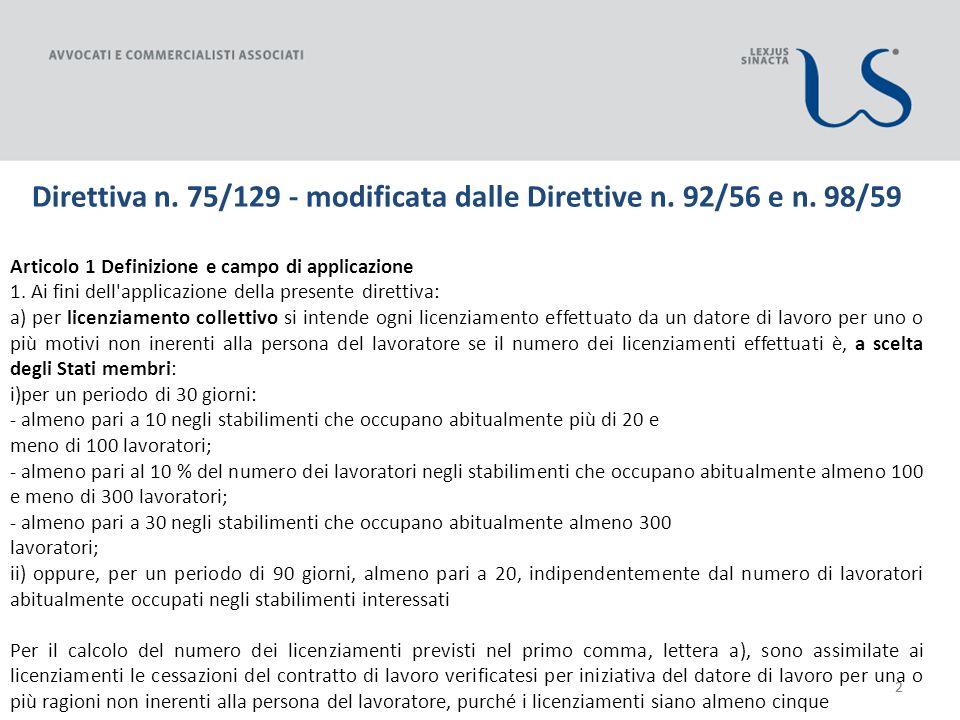 22 Direttiva n. 75/129 - modificata dalle Direttive n.