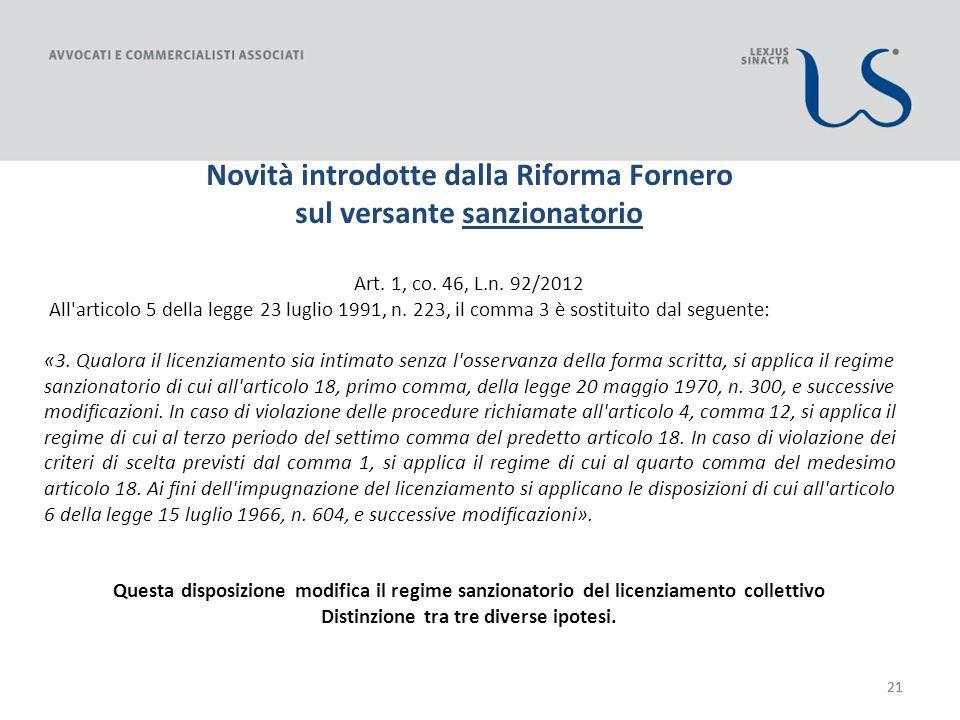21 Novità introdotte dalla Riforma Fornero sul versante sanzionatorio Art.