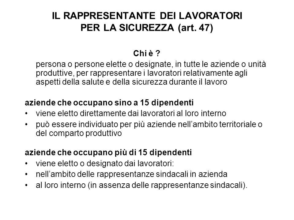 IL RAPPRESENTANTE DEI LAVORATORI PER LA SICUREZZA (art.