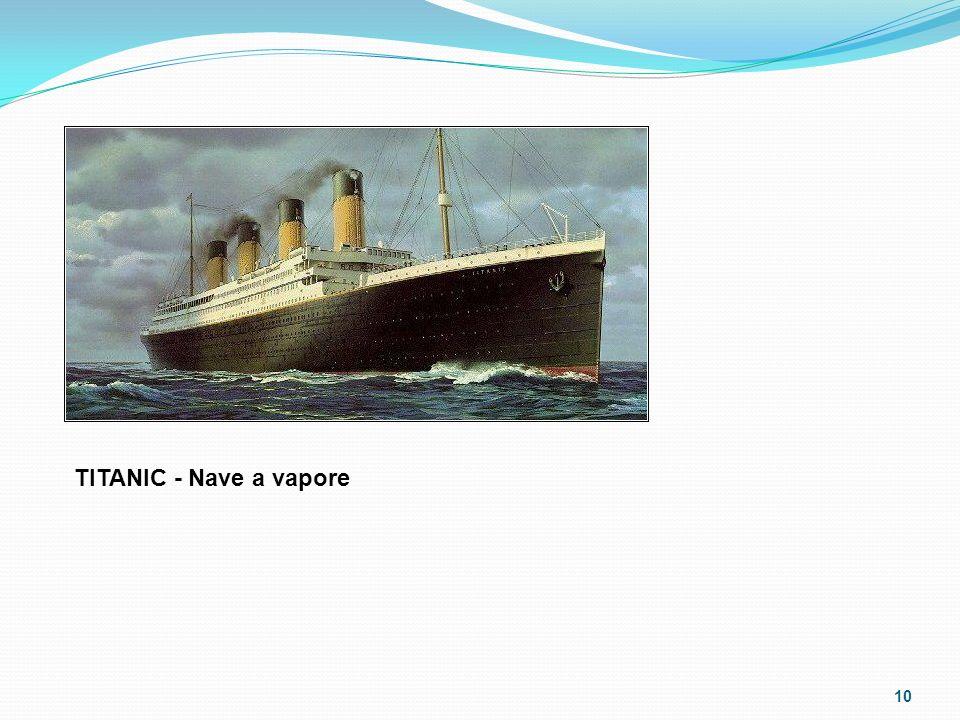 TITANIC - Nave a vapore 10