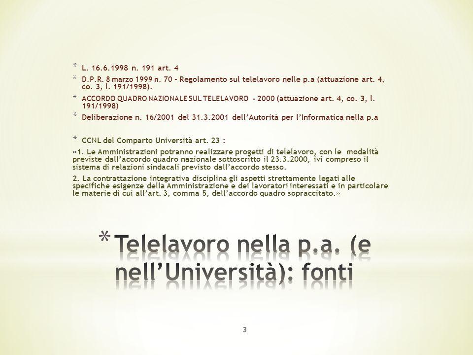 * L. 16.6.1998 n. 191 art. 4 * D.P.R. 8 marzo 1999 n.