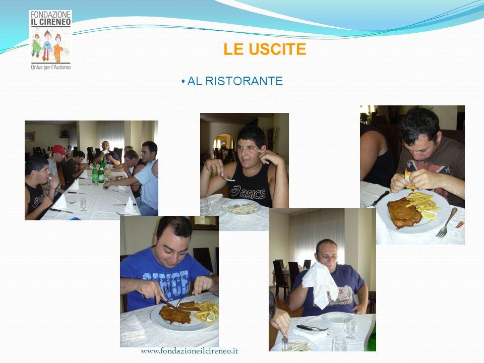 www.fondazioneilcireneo.it LE USCITE AL RISTORANTE
