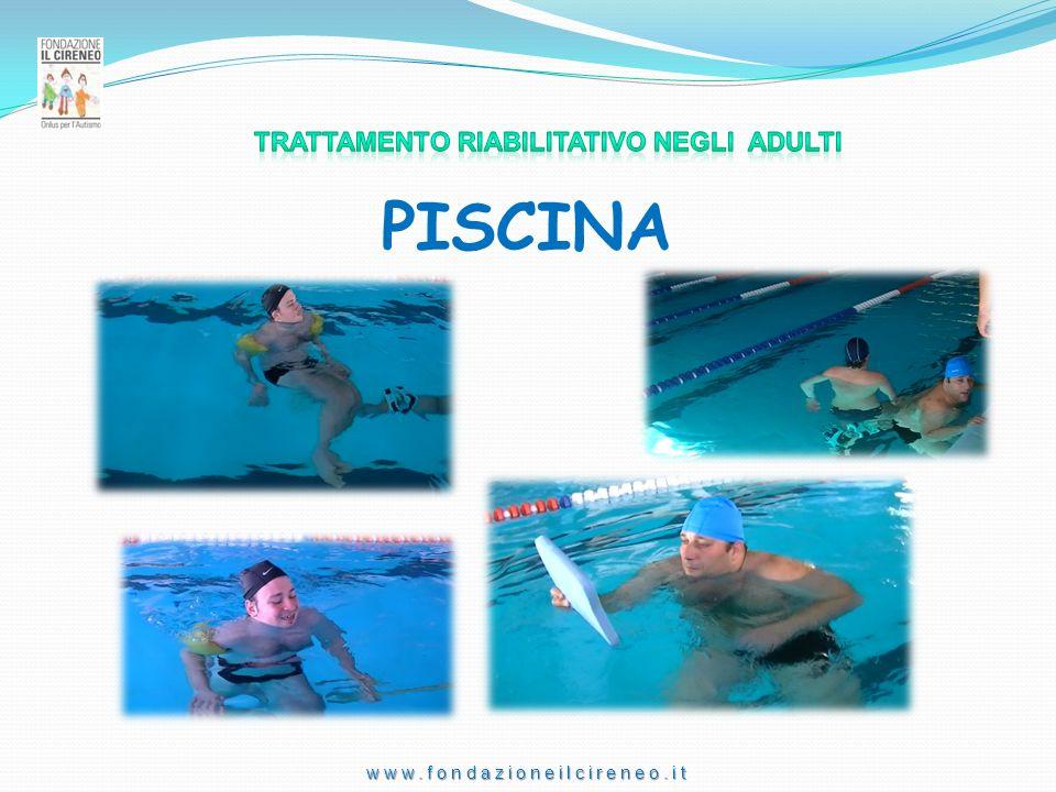 www.fondazioneilcireneo.it PISCINA