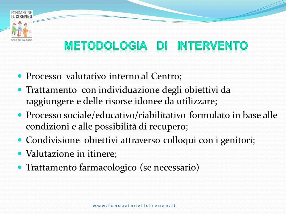 Processo valutativo interno al Centro; Trattamento con individuazione degli obiettivi da raggiungere e delle risorse idonee da utilizzare; Processo so