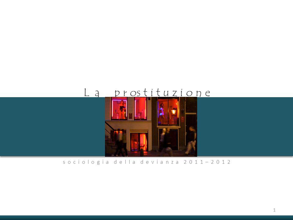 definizione Prostituzione prestazione sessuale a scopo di lucro 1.