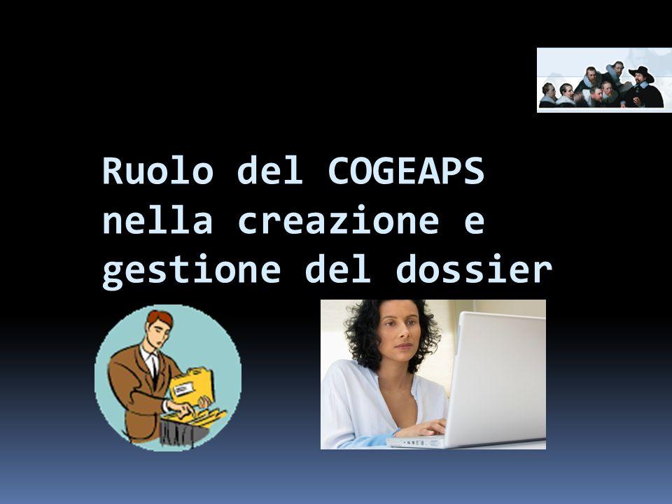 Ruolo del COGEAPS nella creazione e gestione del dossier
