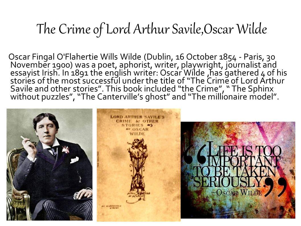 Oscar Fingal O'Flahertie Wills Wilde (Dublin, 16 October 1854 - Paris, 30 November 1900) was a poet, aphorist, writer, playwright, journalist and essa
