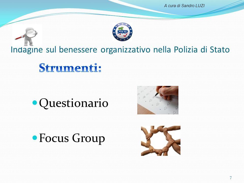 Indagine sul benessere organizzativo nella Polizia di Stato 7 A cura di Sandro LUZI