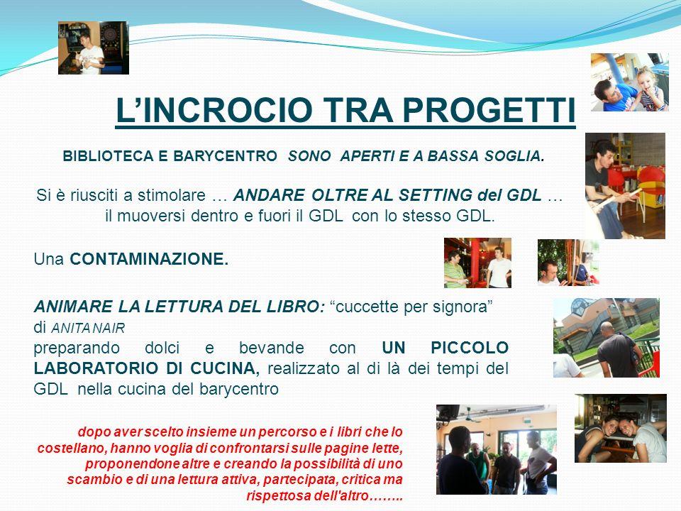 LINCROCIO TRA PROGETTI BIBLIOTECA E BARYCENTRO SONO APERTI E A BASSA SOGLIA.