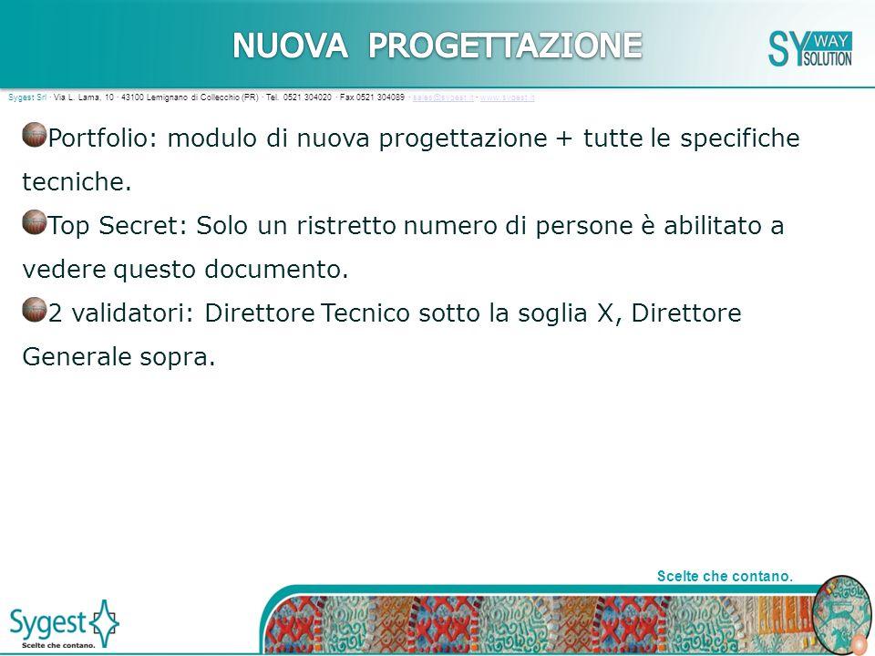 13 Scelte che contano. Sygest Srl · Via L. Lama, 10 · 43100 Lemignano di Collecchio (PR) · Tel.