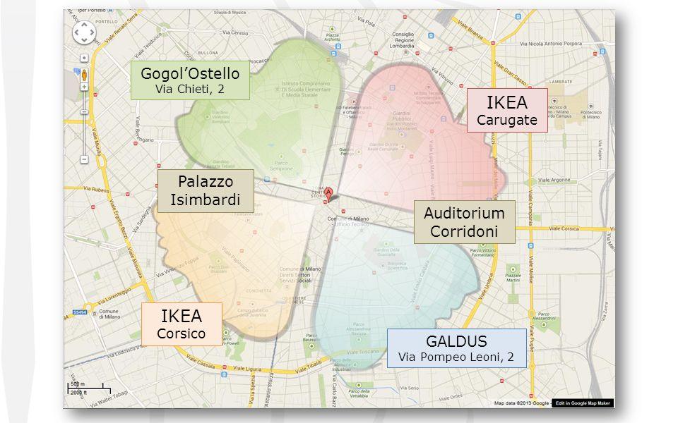 IKEA Carugate IKEA Corsico GALDUS Via Pompeo Leoni, 2 GogolOstello Via Chieti, 2 Palazzo Isimbardi Auditorium Corridoni