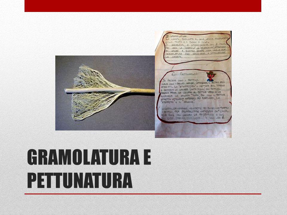 GRAMOLATURA E PETTUNATURA
