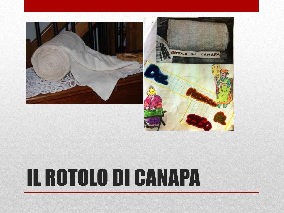 IL ROTOLO DI CANAPA