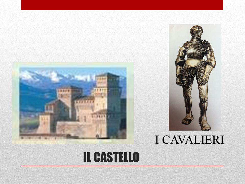 IL CASTELLO I CAVALIERI