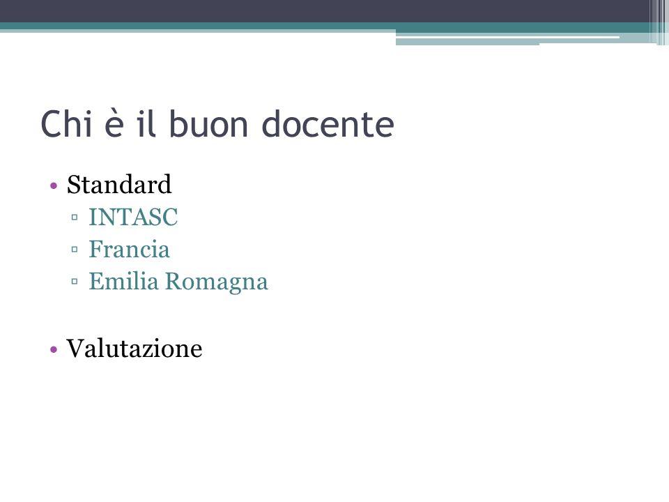 Chi è il buon docente Standard INTASC Francia Emilia Romagna Valutazione