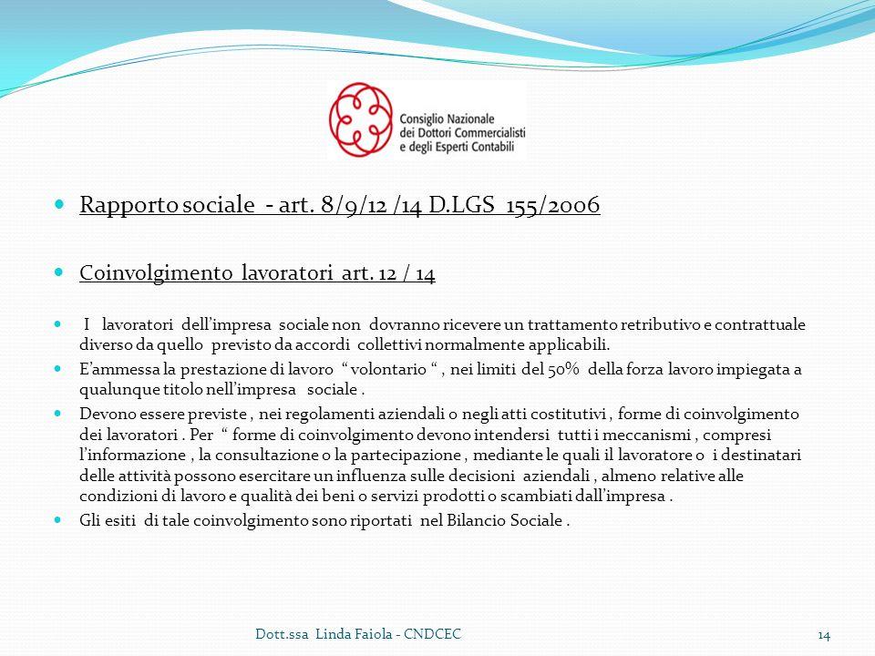 Rapporto sociale - art.8/9/12 /14 D.LGS 155/2006 Coinvolgimento lavoratori art.