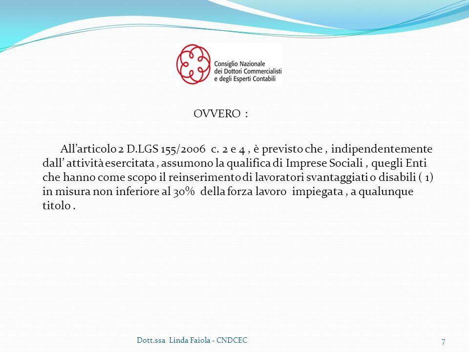 OVVERO : Allarticolo 2 D.LGS 155/2006 c.