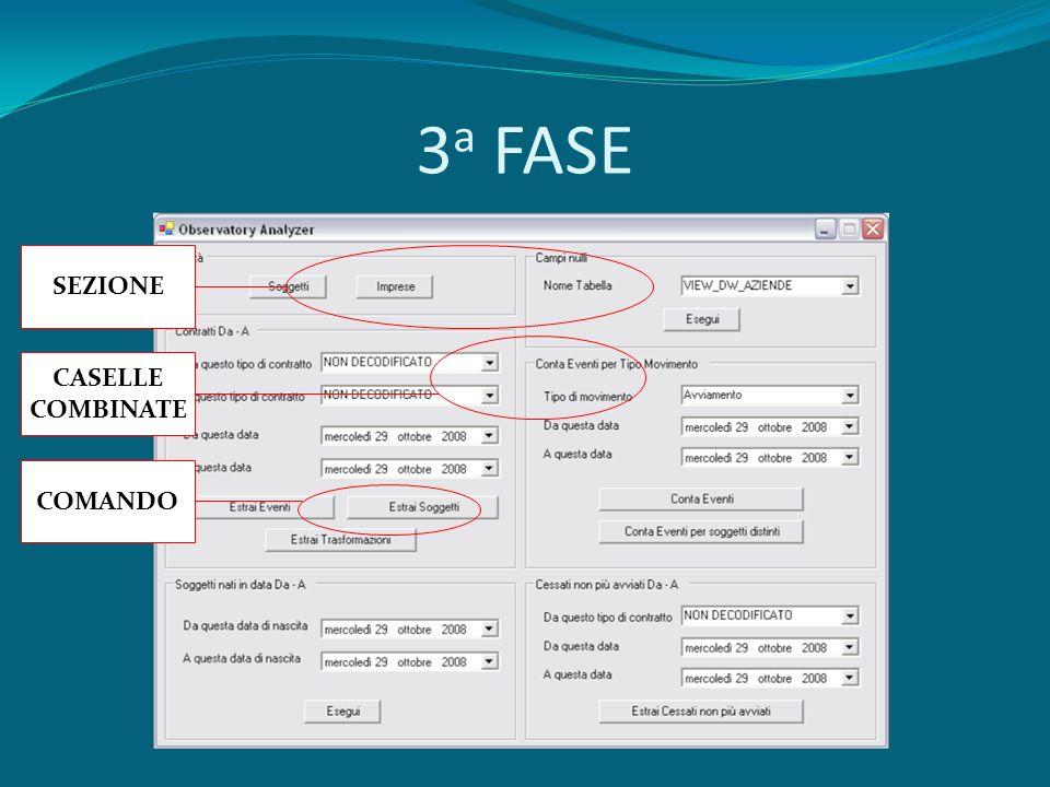 3 a FASE SEZIONE CASELLE COMBINATE COMANDO
