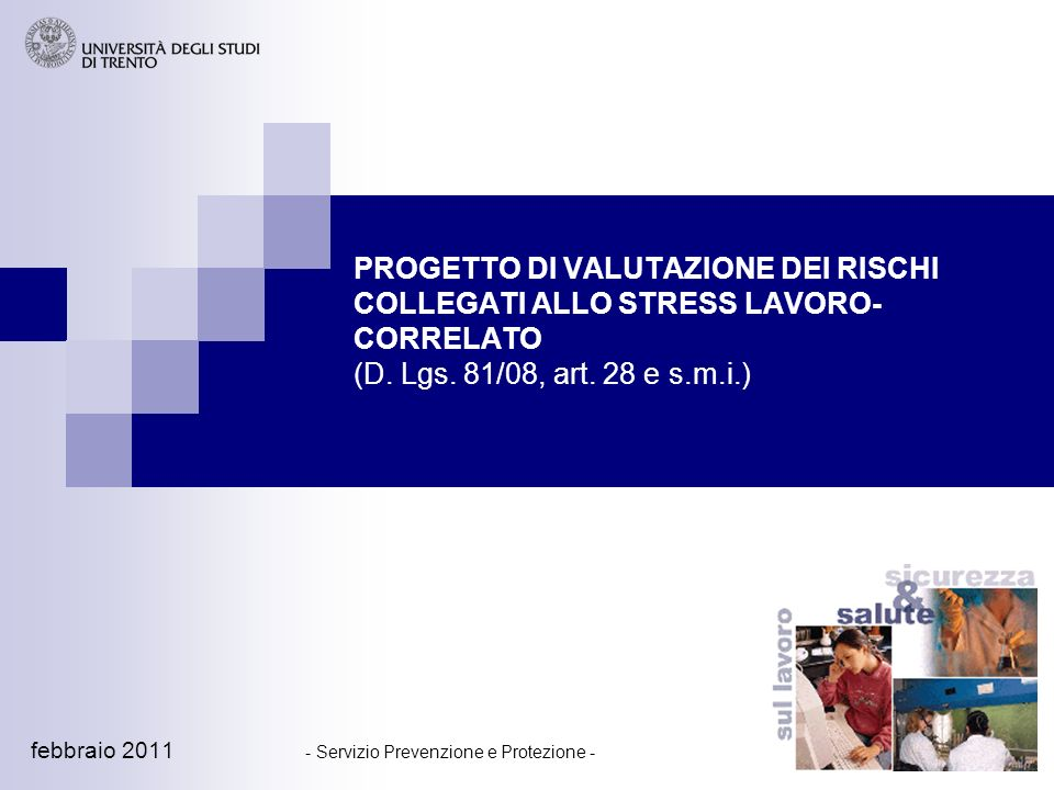 1 PROGETTO DI VALUTAZIONE DEI RISCHI COLLEGATI ALLO STRESS LAVORO- CORRELATO (D.