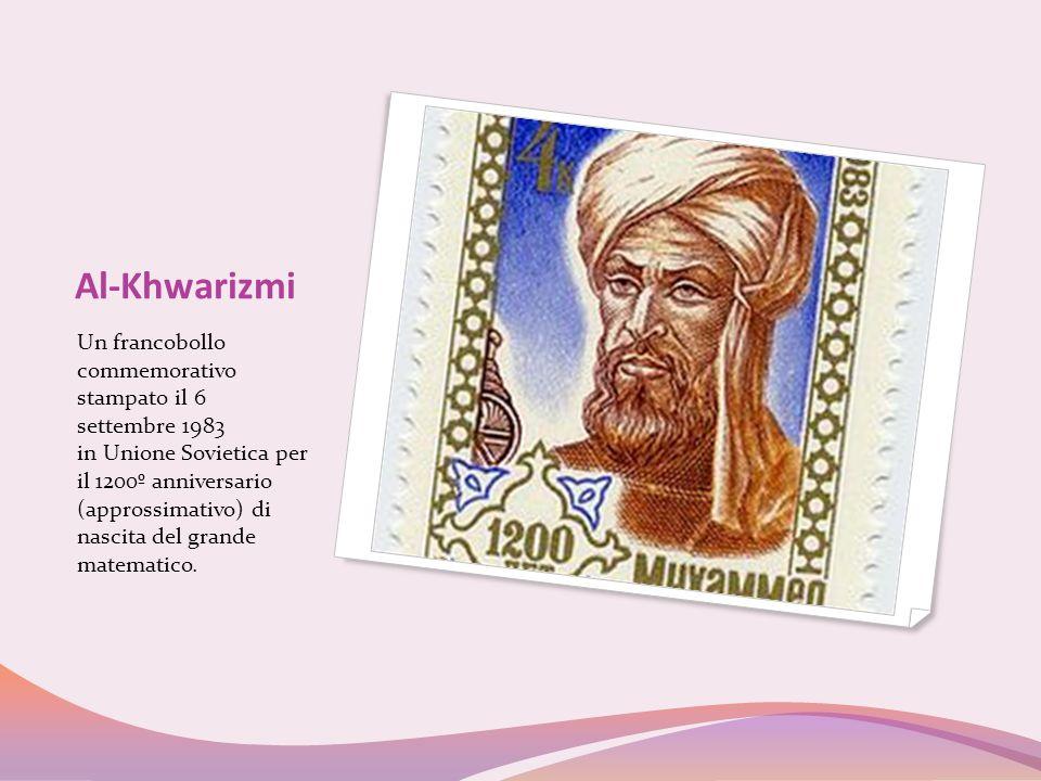 Al-Khwarizmi Un francobollo commemorativo stampato il 6 settembre 1983 in Unione Sovietica per il 1200º anniversario (approssimativo) di nascita del g