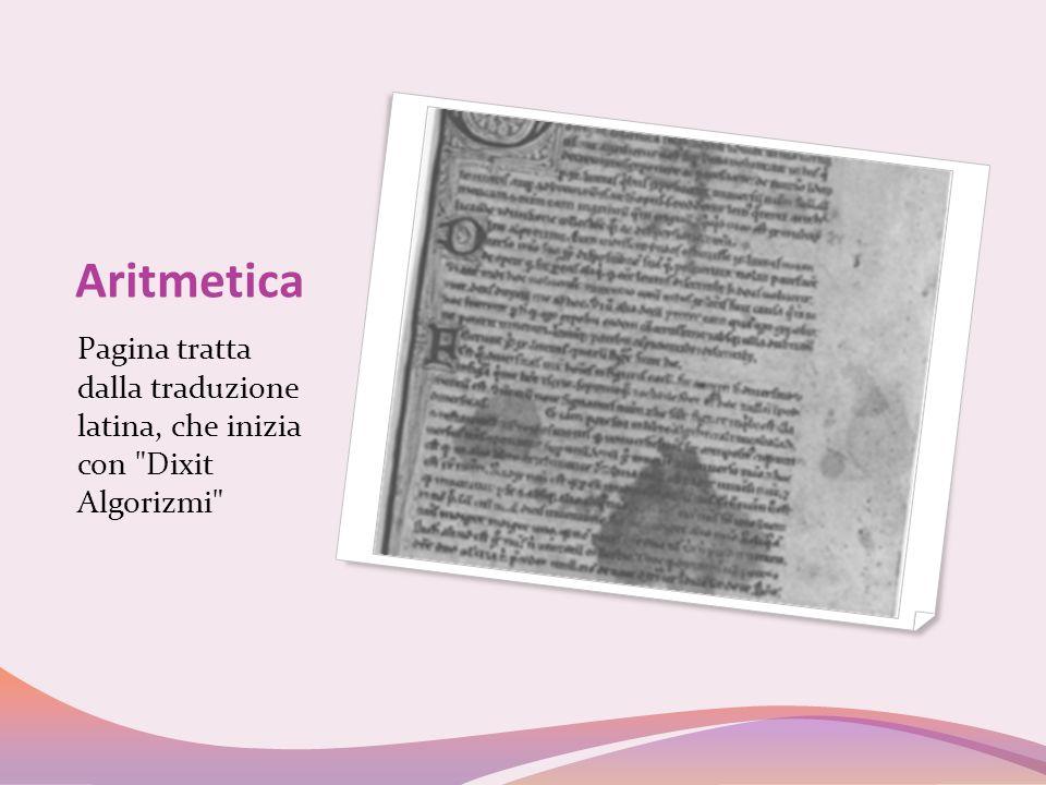 Aritmetica Pagina tratta dalla traduzione latina, che inizia con