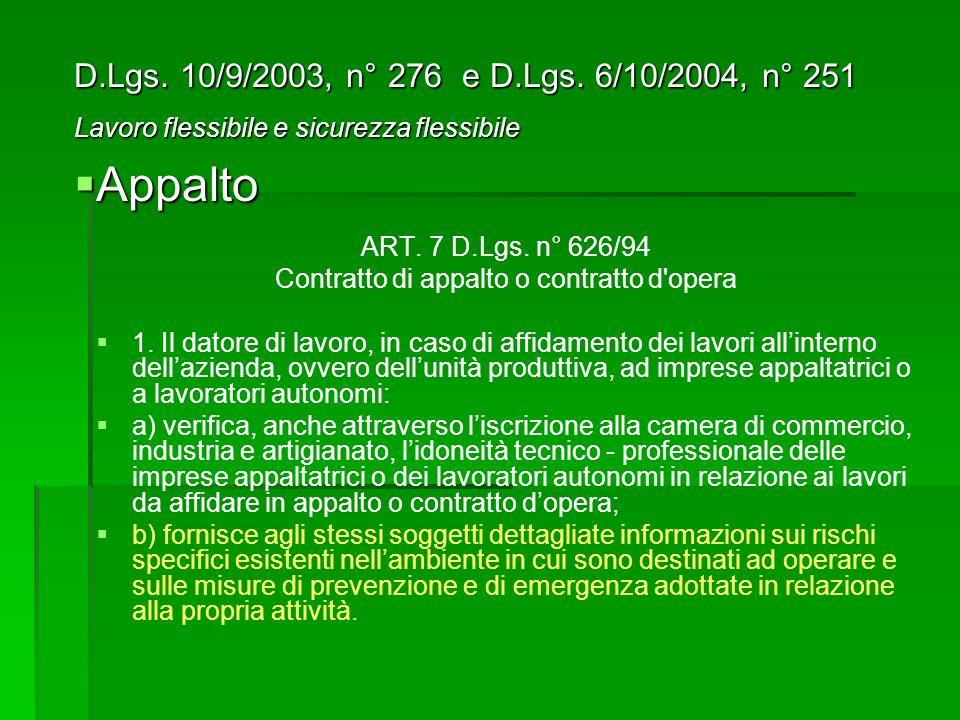 ART.7 D.Lgs. n° 626/94 Contratto di appalto o contratto d opera 1.