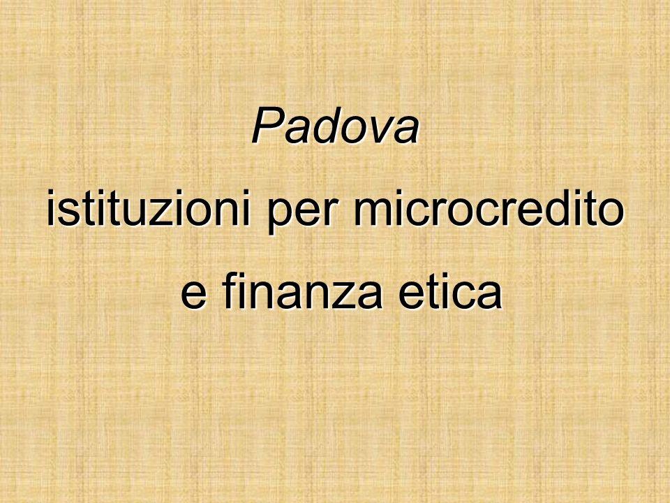 Padova istituzioni per microcredito e finanza etica