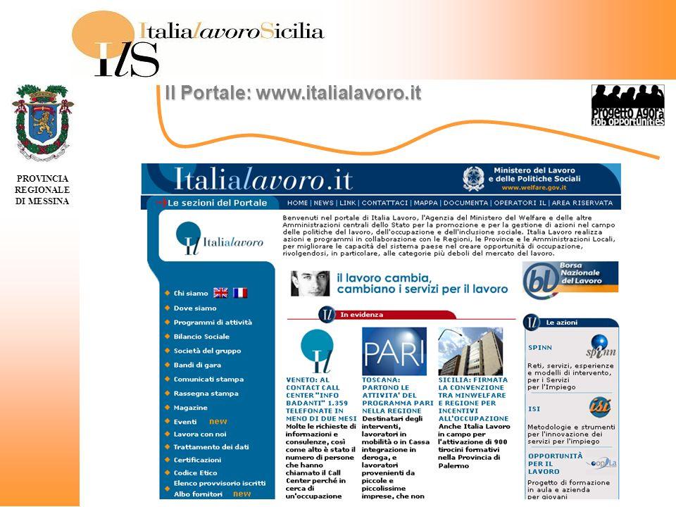 PROVINCIA REGIONALE DI MESSINA Il Portale: www.italialavoro.it