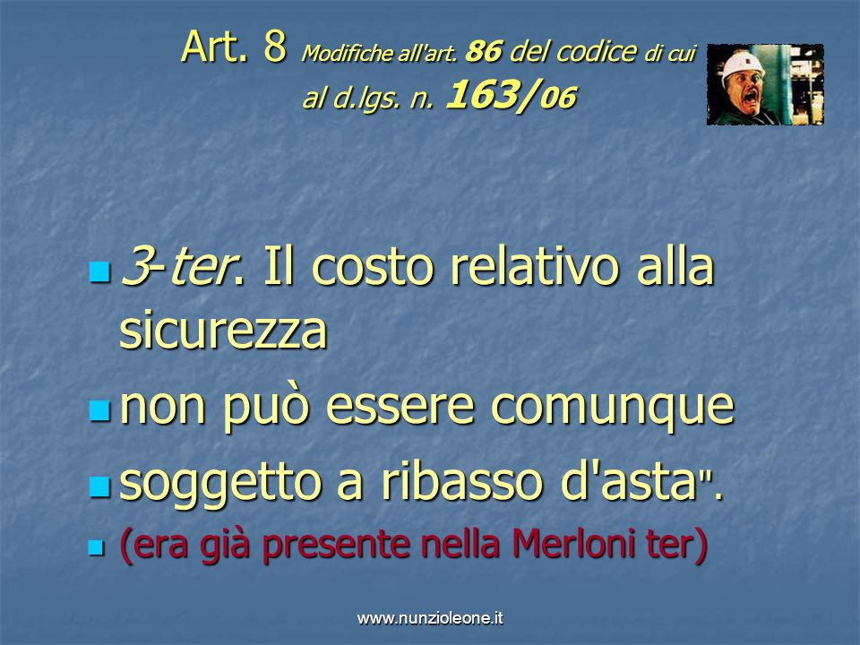 www.nunzioleone.it Art. 8 Modifiche all art. 86 del codice di cui al d.lgs.